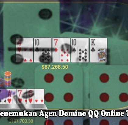 Domino QQ Online Terbaik Cara Menemukan Agen - Vipkidreview